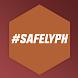 #SafelyPH