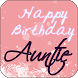 Happy Birthday Aunt by Apps Happy For You