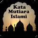 KATA MUTIARA ISLAMI by HelioCawang
