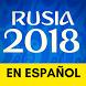 Mundial Rusia 2018 Noticias: Todo en Español by FutbolApps.net