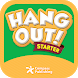 Hang Out! Starter