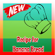 Recipe for Banana Bread by Sarah Gallegos-Troublefield