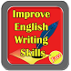 Improve English Writing Skills by Phyt4