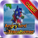 Tips of Angry Bird Transformer by Truong Triong Dev