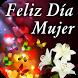 Feliz Día de la Mujer by imagenesapps