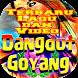 Lagu dan Video Goyang Dangdut 2018 by Dokley Drois