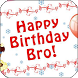 Happy Birthday Brother by Apps Happy For You