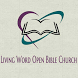 Living Word Open Bible Church by Kingdom, Inc