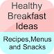 Breakfast Menu Ideas by Venture Technology Ltd