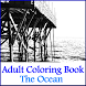 Adult Coloring Book- The Ocean