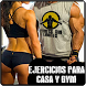 Ejercicios Para Casa Y Gym by Atroce Dinasty Media