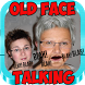 OLD FACE TALKING by PC RM