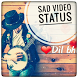 Sad Video Songs Status (Lyrical Videos) 2017 by video4you