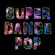 Super Dance Pop Radio by Dracan Apps