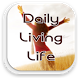 Tips For Daily Living Life by PerryNelsonfvb