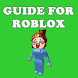 Guide for Robux Roblox by Best New Tools