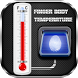 Fingerprint Body Temperature Prank by dreamDot