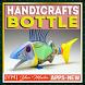 Handicrafts Bottle by YanMedia
