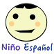 Niño Español (Toddler Spanish) by Chaotic Concoctions