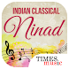 Indian Classical – Ninad by Times Music