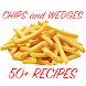 Chips and Wedges Recipes! by Nurlan Ispayev