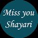 Miss You Shayari by Android Rock App