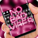 No bad Vibes neon Keyboard by Sexy Theme for Smart Phone