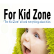 For Kid Zone by Monet Reynolds