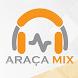 Rádio Araça Mix by Williarts Gestão Web