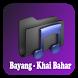 Lagu Bayang - Khai Bahar by plummerdev