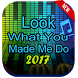 Look What You Make Me Do - Lyrics by TALDEV Solution