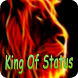 King Of Status by Vaibz Solution