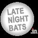 Late Night Bats by MM Inc