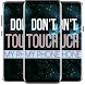 Don't Touch My Phone Wallpaper : Lock screen by Cloner Inc