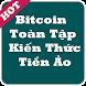 Bitcoin Toàn Tập - Kiến thức Tiền Ảo AltCoin