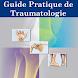 Guide Pratique de Traumatologie by Brouksy