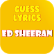 Guess Lyrics: Ed Sheeran by Games Station4U