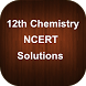 12th Chemistry NCERT Solutions by Aditi Patel