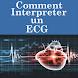 Comment Interpreter un ECG by Brouksy