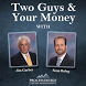 Two Guys and Your Money by Money Radio Network