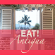 Eat! Antigua. Where to eat in Antigua & Barbuda. by Lightwave Publications