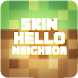 Skin Neighbor Craft Minecraft by Dasim Abrehom
