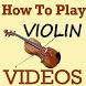 Learn How To Play VIOLIN Videos (Play Violin App) by Ronak Chudasama 1890