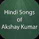 Hindi Songs of Akshay Kumar by HIND APPS