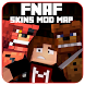 Skins, maps fnaf and mod for MCPE by Mine Solution