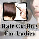 NEW Hair Cutting Style For Ladies / Girls / Women