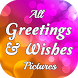 All Greetings and Wishes by Fine Applications