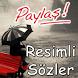 Resimli Sözler Paylaş by HuzurApp