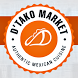 D'Tako Market by Way Out Mobile