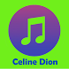 All Celine Dion Songs by Hyploque Devs